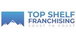 Top Shelf Franchising